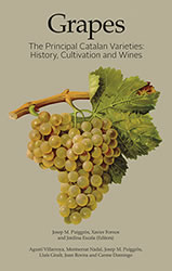 Book cover: Grapes. The Principal Catalan Varieties: History, Cultivation and Wines